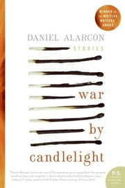 War by Candlelight ebook by Daniel Alarcon