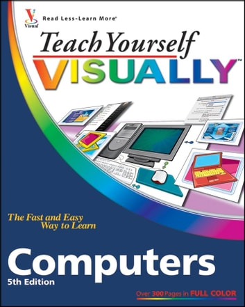 Teach Yourself VISUALLY Computers ebook by McFedries