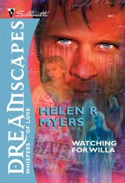 Watching for Willa ebook by Helen R. Myers