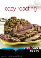Easy Roasting ebook by Jean Paré