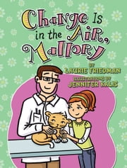 #24 Change Is in the Air, Mallory ebook by Laurie  Friedman,Jennifer  Kalis