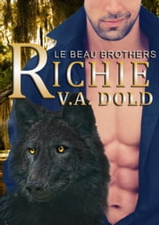 Richie - Le Beau, #6 ebook by V.A. Dold
