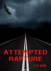 Attempted Rapture: The Saint ebook by Mitchell Warren