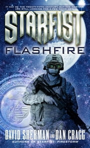 Starfist: Flashfire ebook by David Sherman,Dan Cragg