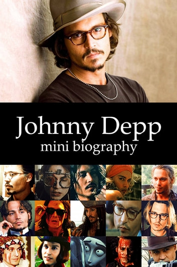 Johnny Depp Mini Biography ebook by eBios