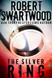 The Silver Ring ebook by Robert Swartwood