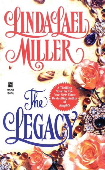 The Legacy ebook by Linda Lael Miller