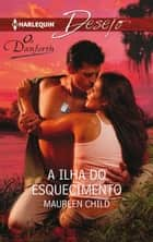 A ilha do esquecimento ebook by MAUREEN CHILD