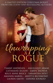 Unwrapping a Rogue ebook by Samantha Holt, Lauren Smith, Tammy Andresen,...