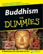 Buddhism For Dummies ebook by Jonathan Landaw, Stephan Bodian