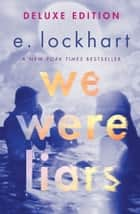 We Were Liars Deluxe Edition eBook par E. Lockhart