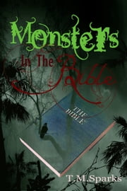 Monsters In The Bible ebook by T.M.Sparks