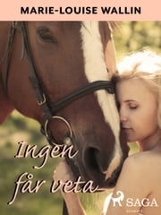 Ingen får veta ebook by Marie-Louise Wallin