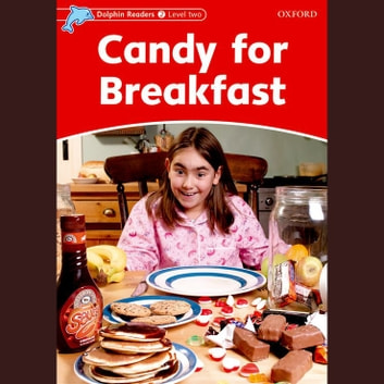 Candy for Breakfast - Level Two audiobook by Rebecca Brooke