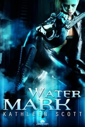 Water Mark ebook by Kathleen Scott