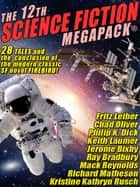 The 12th Science Fiction MEGAPACK® ekitaplar by Kristine Kathryn Rusch, Ray Bradbury, Fritz Leiber,...