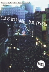 Class Warfare ebook by D.M. Fraser