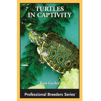Turtles in Captivity ebook by Russ Gurley