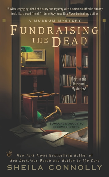 Fundraising the Dead ebook by Sheila Connolly