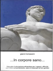 In corpore sano... ebook by Gianni Tomassini