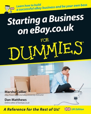Starting a Business on eBay.co.uk For Dummies ebook by Dan Matthews,Marsha Collier