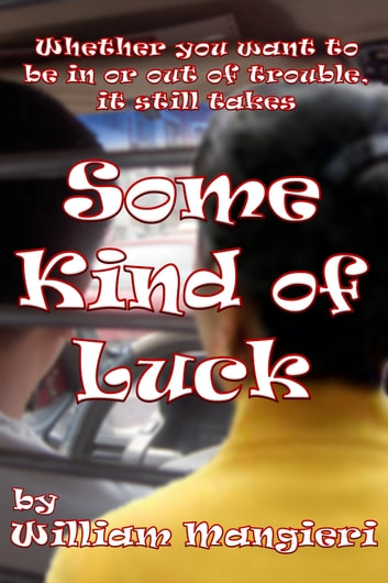 Some Kind of Luck ebook by William Mangieri