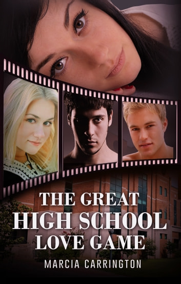 The Great High School Love Game ebook by Marcia Carrington