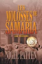 Les Molosses de Samaria - un roman ebook by Nigel Patten