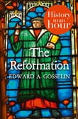 The Reformation: History in an Hour