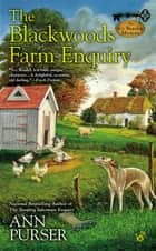 The Blackwoods Farm Enquiry ebook by Ann Purser