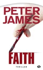 Faith ebook by Peter James, Nenad Savic