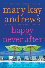 Happy Never After ebook by Kathy Hogan Trocheck