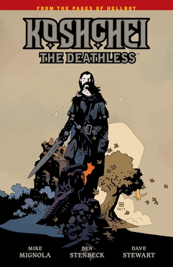 Koshchei the Deathless ebook by Mike Mignola