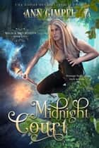 Midnight Court ebook by Ann Gimpel