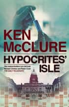 Hypocrite's Isle ebook by Ken McClure