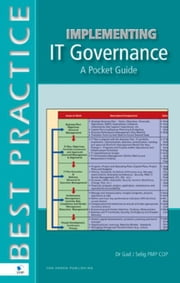 Implementing IT Governance A Pocket Guide ebook by Gad J. Selig