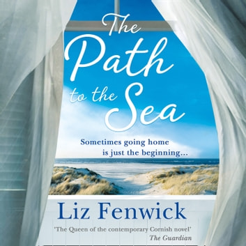 The Path to the Sea audiobook by Liz Fenwick