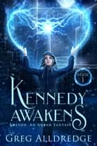 Kennedy Awakens ebook by