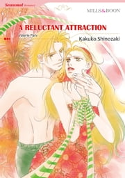 A RELUCTANT ATTRACTION (Mills & Boon Comics) - Mills & Boon Comics ebook by Valerie Parv