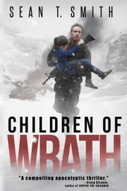 Children of Wrath (Wrath Book 2) ebook by Sean T. Smith