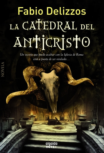La catedral del Anticristo ebook by Fabio Delizzos