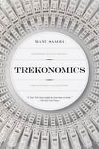 Trekonomics ebook by Manu Saadia