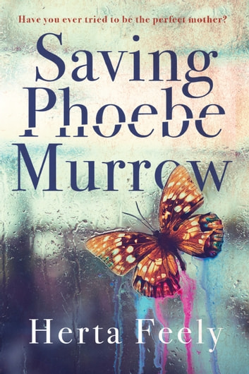 Saving Phoebe Murrow ebook by Herta Feely