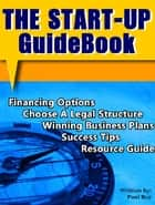 The Start-Up Guidebook ebook by Paul Roy