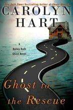 Ghost to the Rescue, A Bailey Ruth Ghost Novel