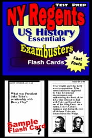 NY Regents United States History Test Prep Review--Exambusters Flashcards - New York Regents Exam Study Guide ebook by Regents Exambusters