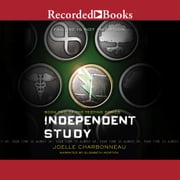 Independent Study - The Testing, Book 2 audiobook by Joelle Charbonneau