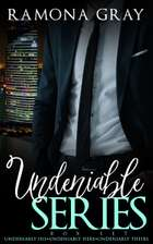 Undeniable Series ebook by Ramona Gray