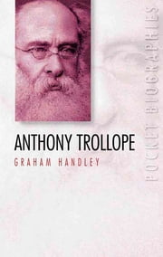 Anthony Trollope ebook by Graham Handley