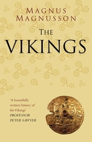 The Vikings: Classic Histories Series ebook by Magnus Magnusson